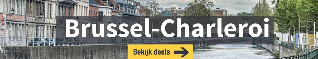 Deals vanaf Brussel-Charleroi Airport
